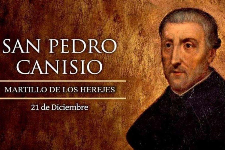 Hoy es fiesta de San Pedro Canisio, Doctor de la Iglesia
