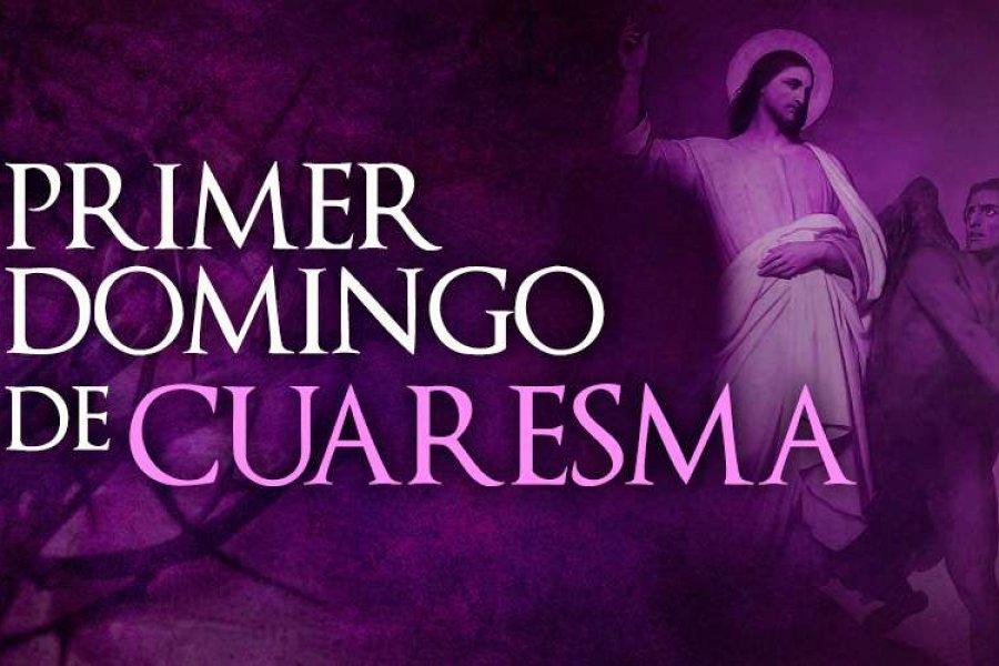 La Iglesia Católica celebra hoy el Primer Domingo de Cuaresma